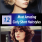 most amazing curly short hairstyles for women to try in