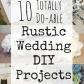 simple u inexpensive rustic wedding diys feathersandflorals