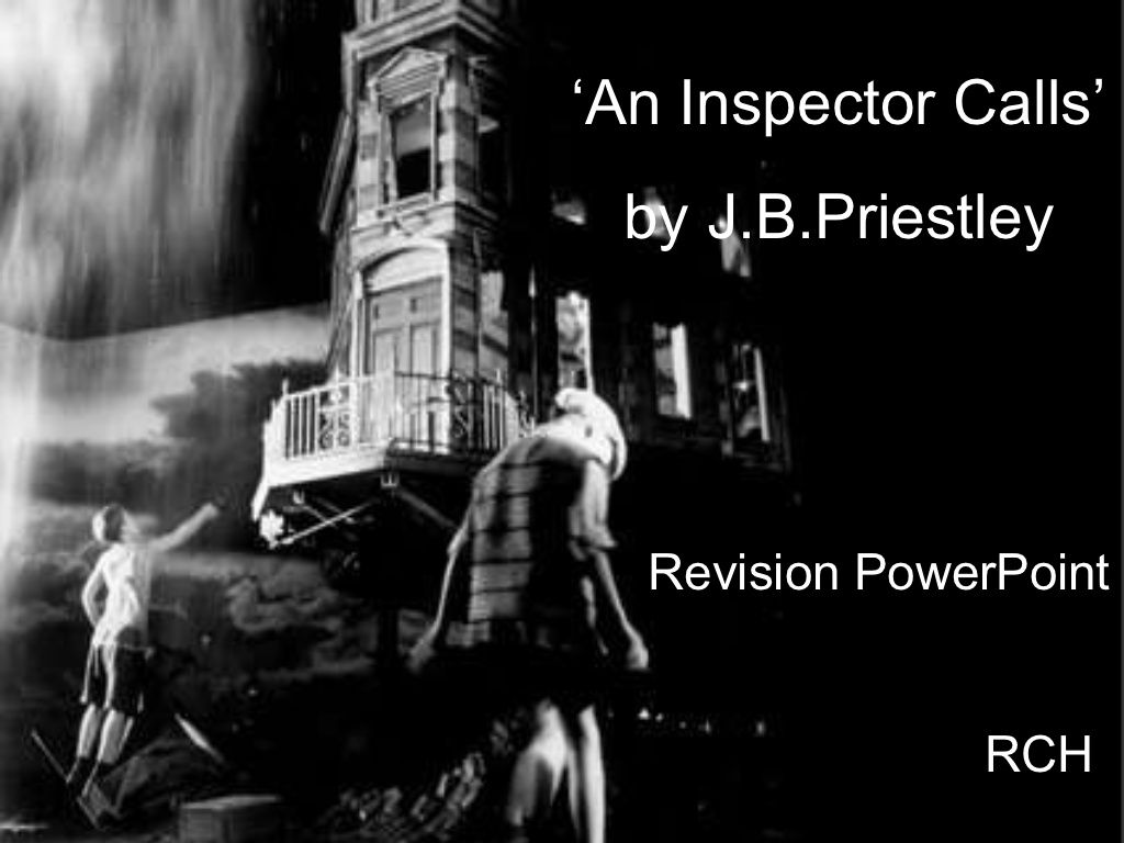 An Inspector Calls Revision By Pierrette Via Slideshare