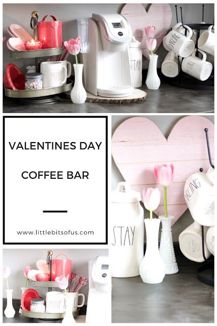 How To Decorate A Valentines Decor To Your Coffee Bar Rae