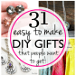 easy u inexpensive diy gifts your friends and family will love