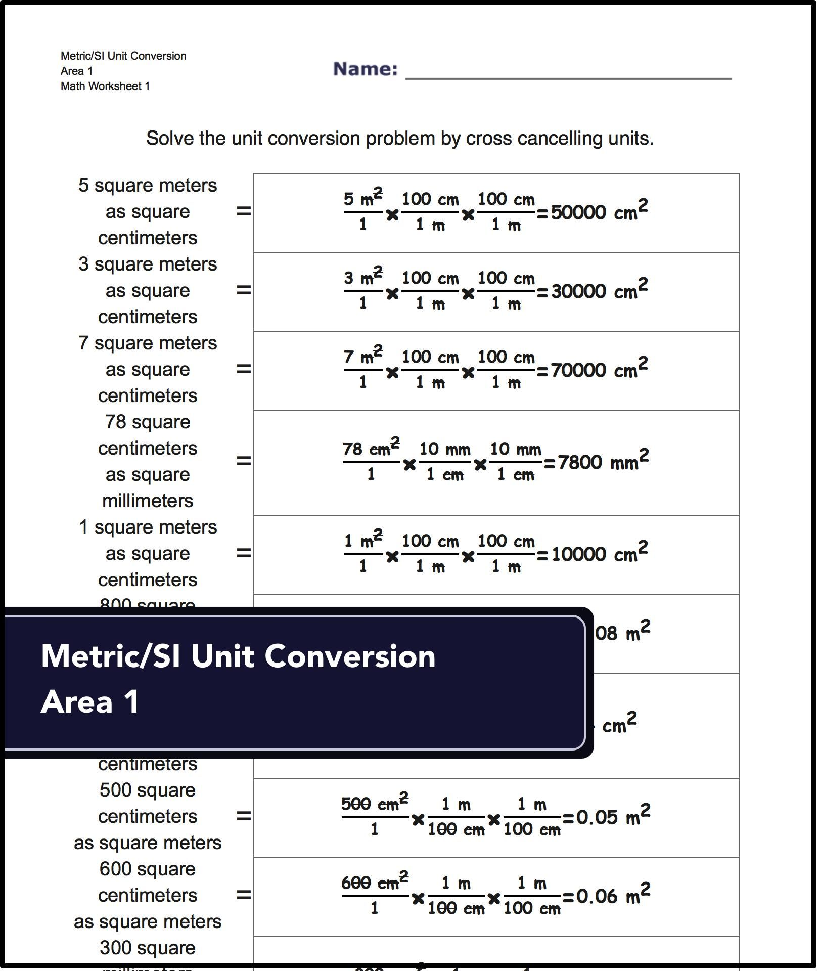 Unit Conversion Worksheets For Converting Metric Si Area