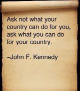 """Afbeeldingsresultaat voor """"…ask not what your country can do for you--ask what you can do for your country."""""""