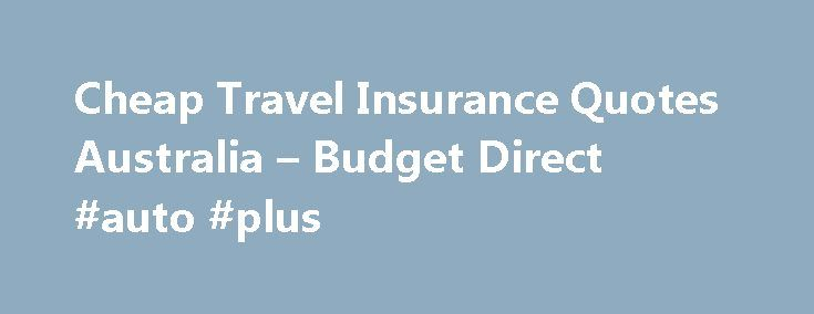 Budget Direct Travel Insurance Phone Number Disnations Co