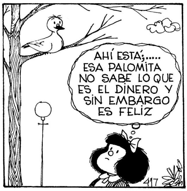 Resultado de imagen para Mafalda dinero