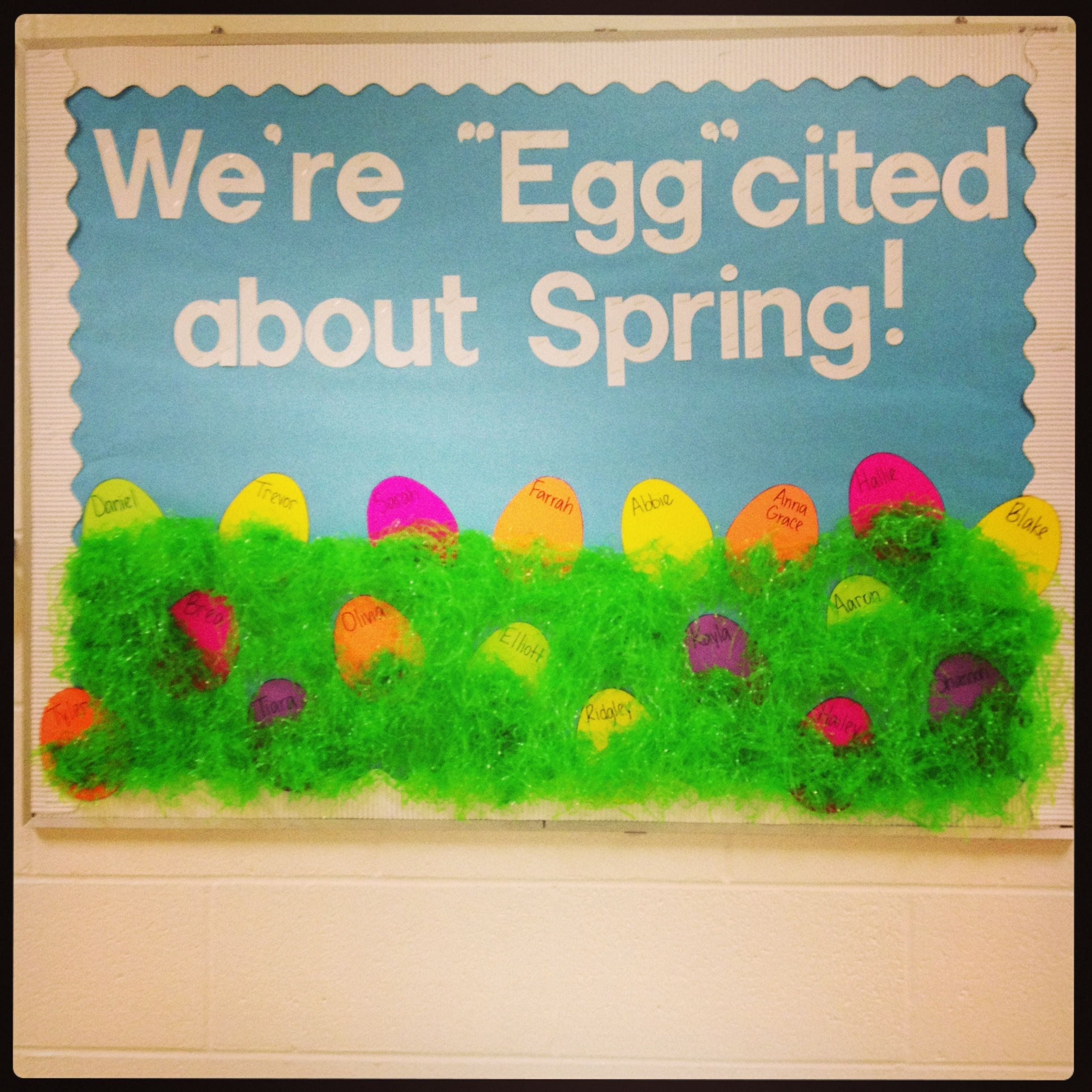 Easter Spring Bulletin Board And The Showcase Board Could Say Eggcellent Work Or Eggtra