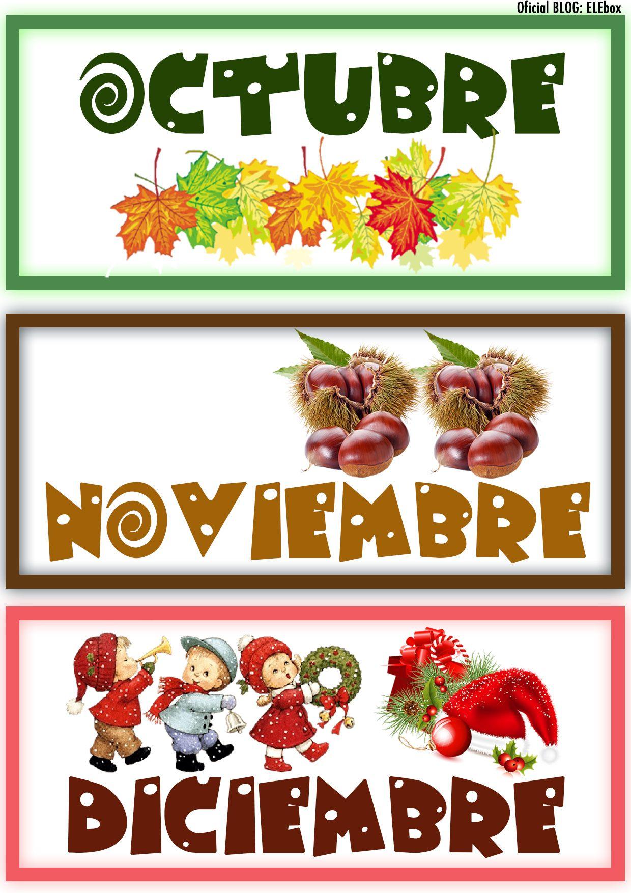 Los Meses Del Ano Octubre Noviembre Y Diciembre