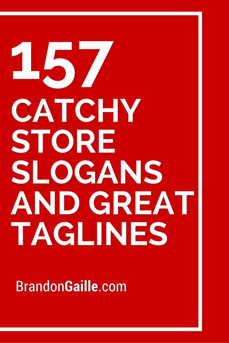 List Of 158 Catchy Store Slogans And Great Taglines