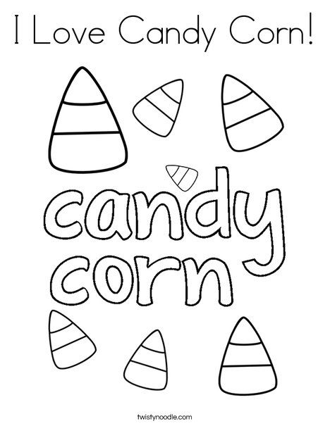 i love candy corn coloring page  twisty noodle