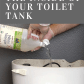 Disinfecting the Inside of Your Toilet Tank With Vinegar Cleaning