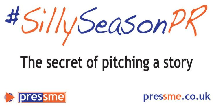 The secret of pitching a story #SillySeasonPR