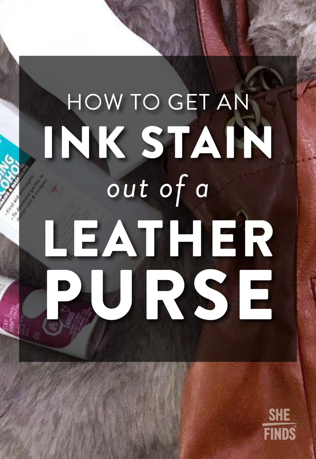 How to get an ink stain out of a leather purse tips