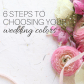 Top 10 wedding decorations november 2018  Steps to Choosing Your Wedding Colors  Wedding