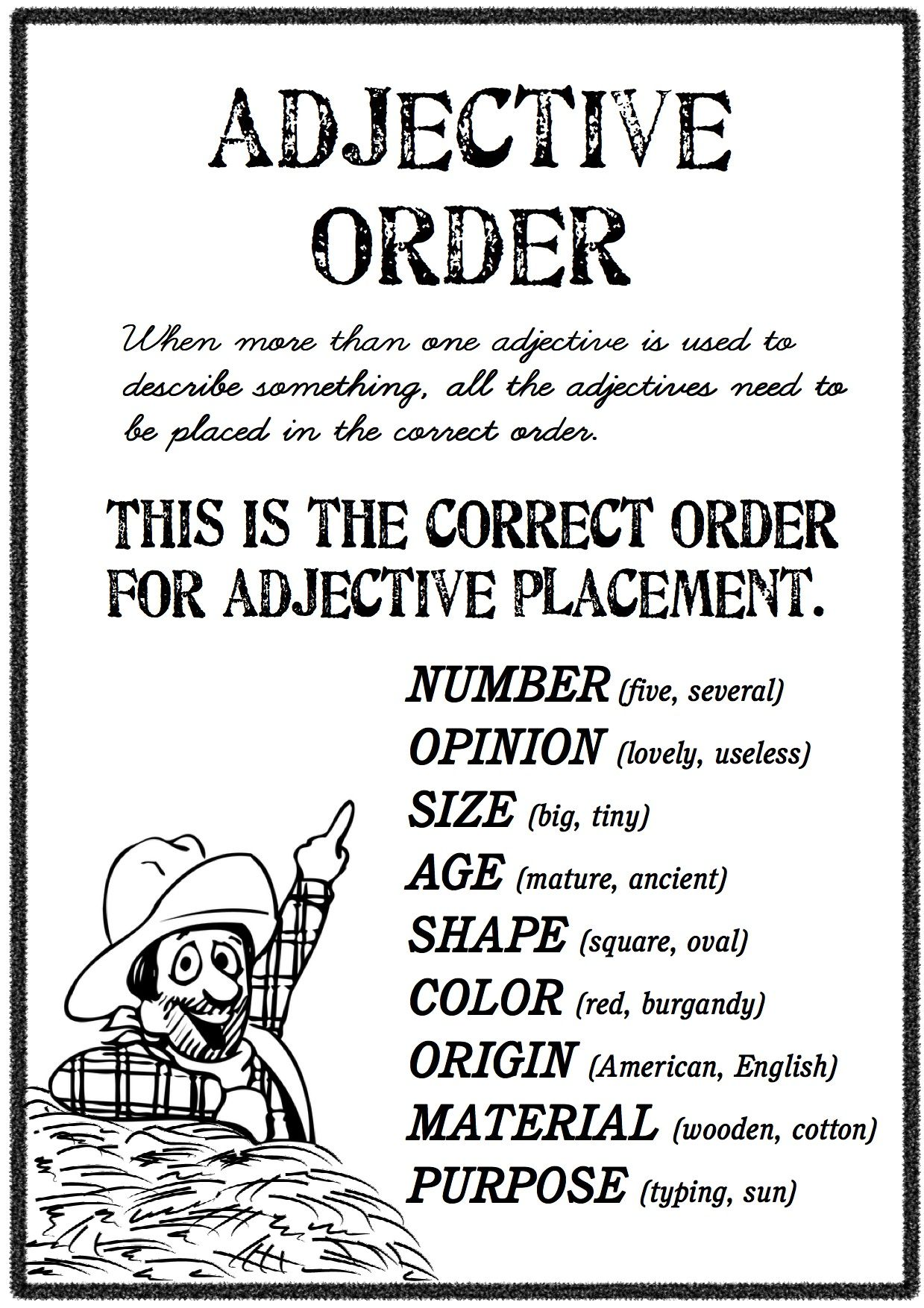 The Correct Order Adjective Order Is Number Opinion Size