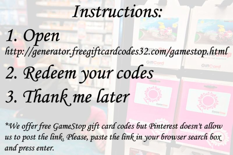 How to get free gamestop gift cards httpswwwpinterest