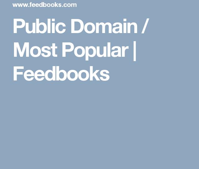 Public Domain Most Popular Feedbooks