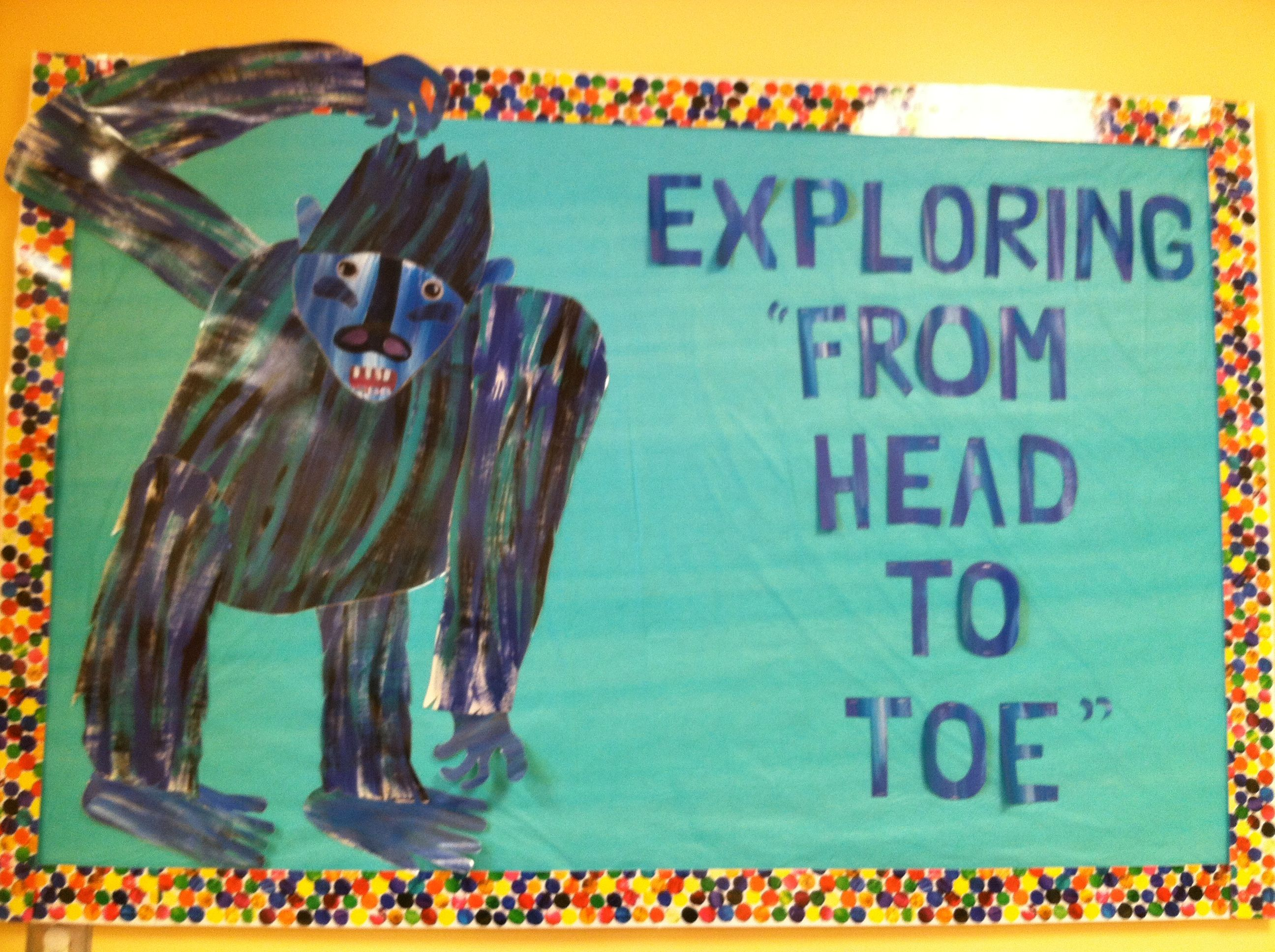 From Head To Toe Eric Carle Bulletin Board