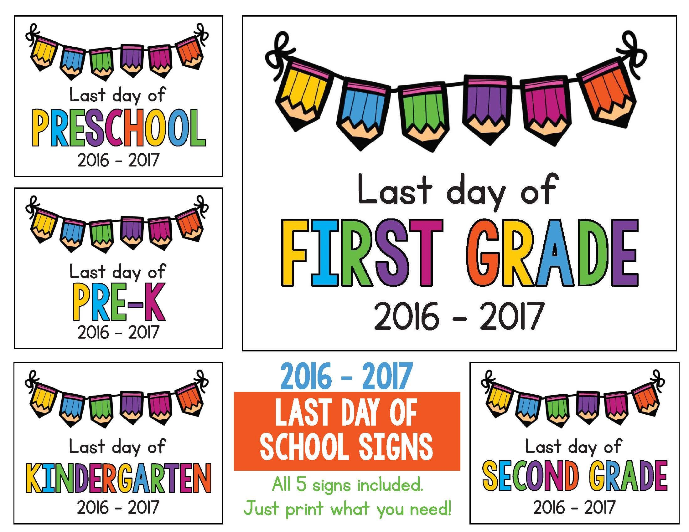 Last Day Of School Signs Freebie Includes Preschool Pre K Kindergarten First Grade And