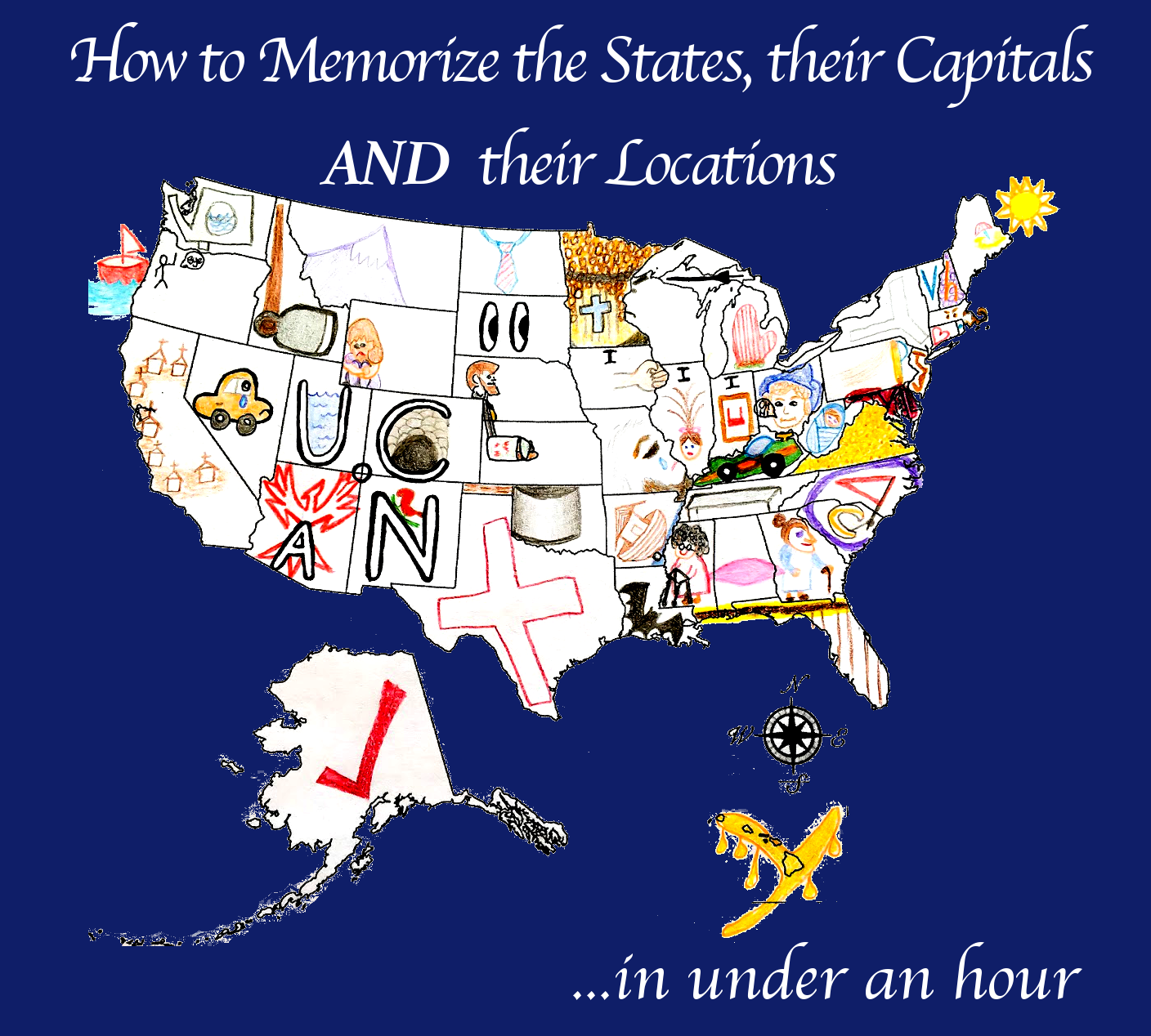How To Memorize All 50 States Their Locations And Their