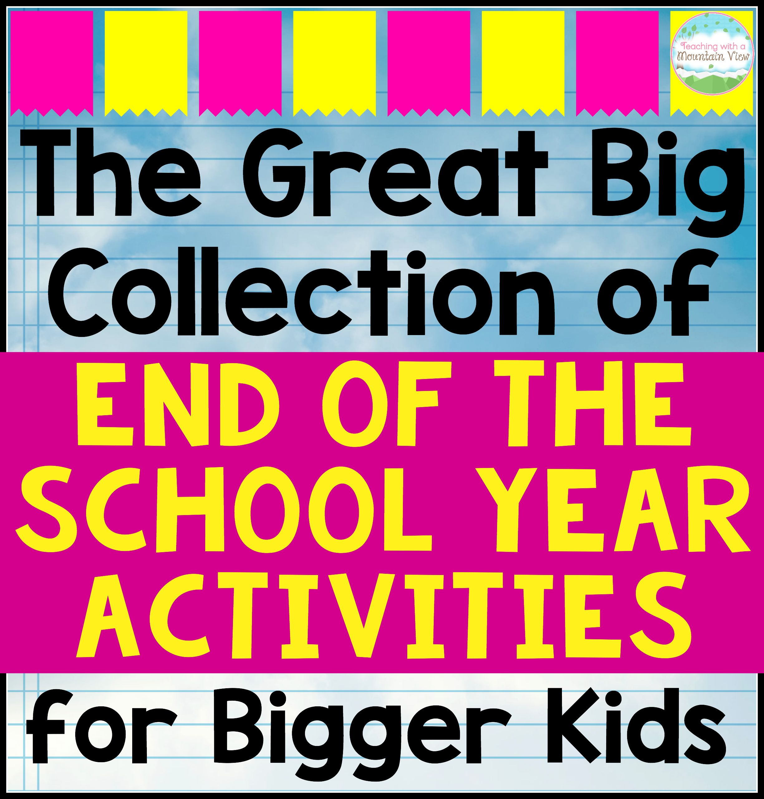 End Of The Year Activities For Upper Elementary