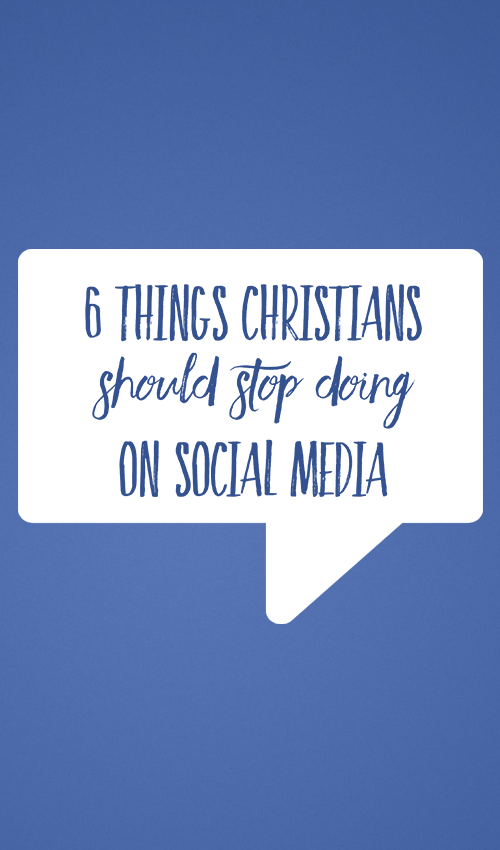 6 Things Christians Should Stop Posting On Social Media ...
