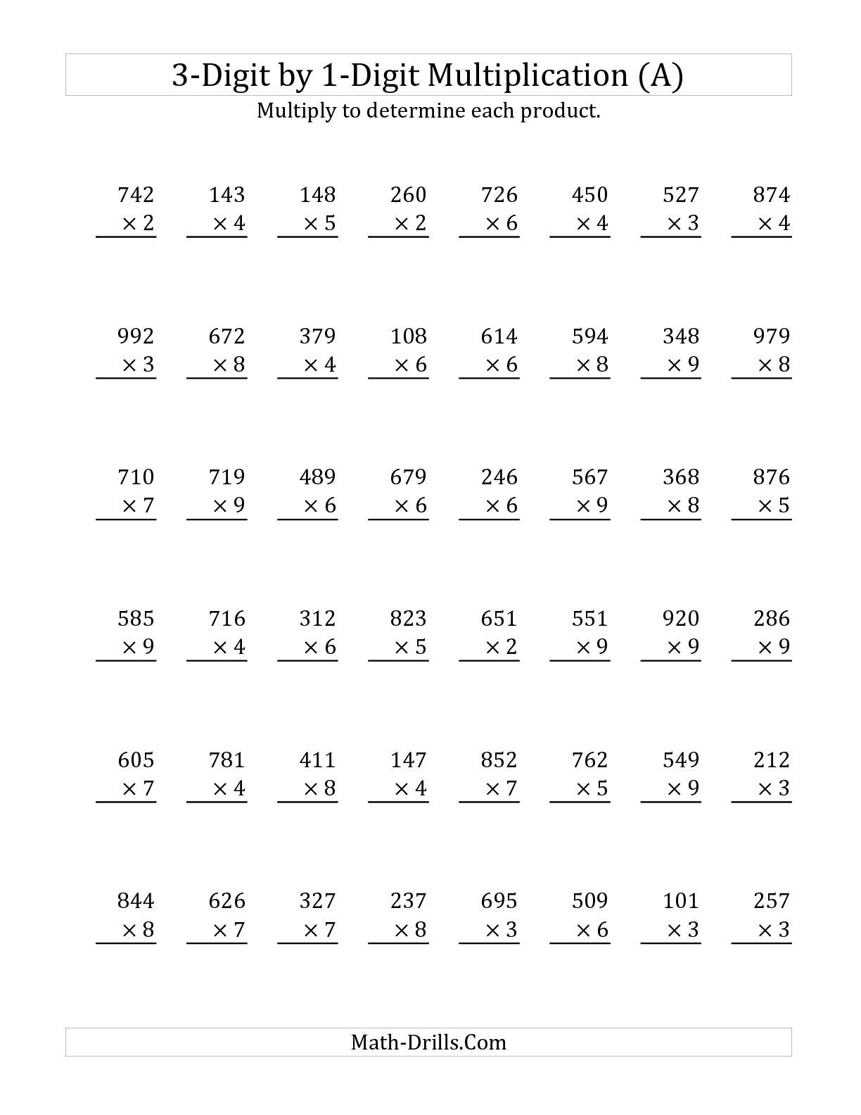 3 Digit By 1 Digit Multiplication A Math Worksheet