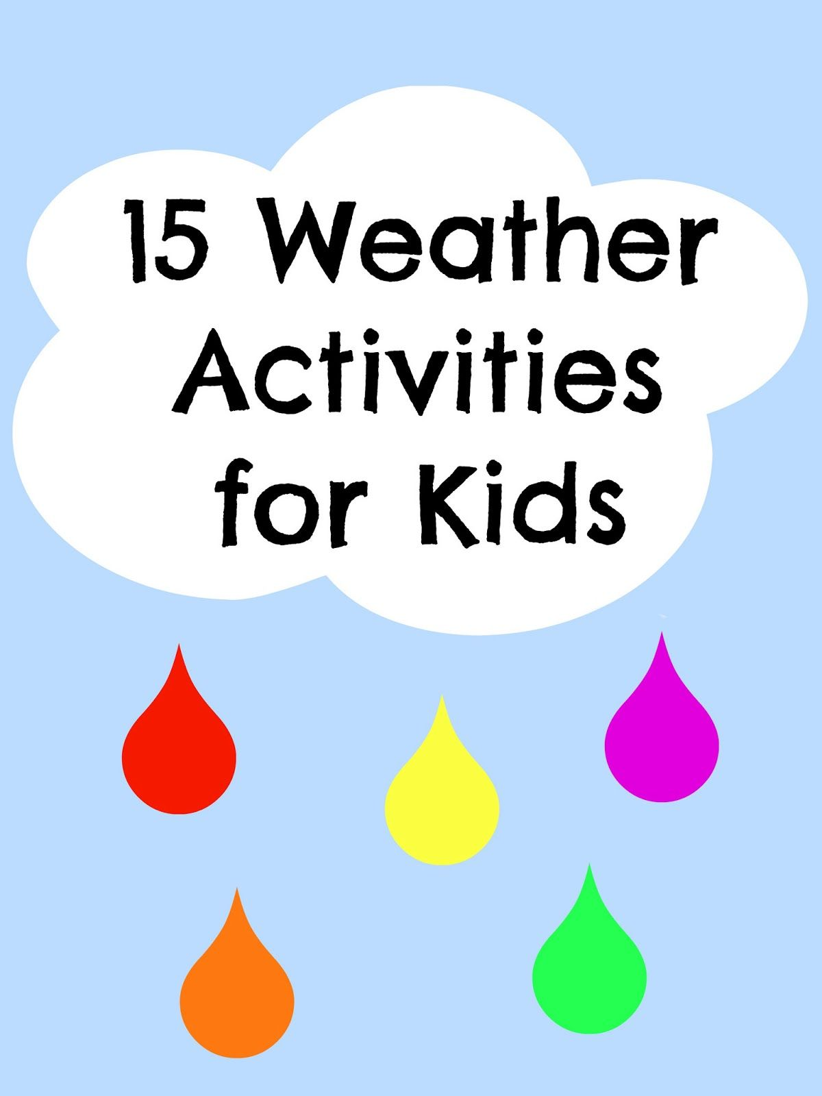Weather Activities 15 Spring Weather Experiments And
