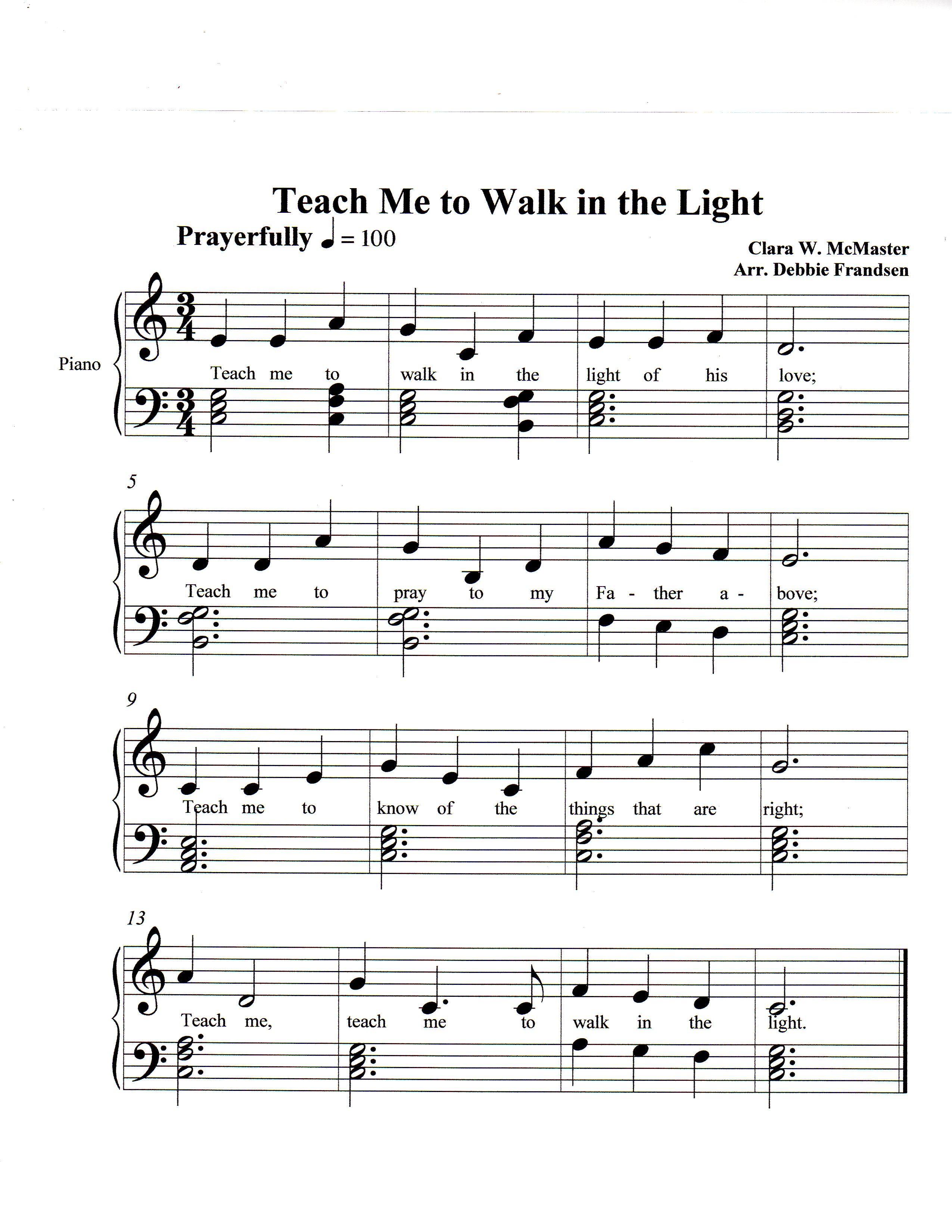Teach Me To Walk In The Light Lds Music Let S Play Music
