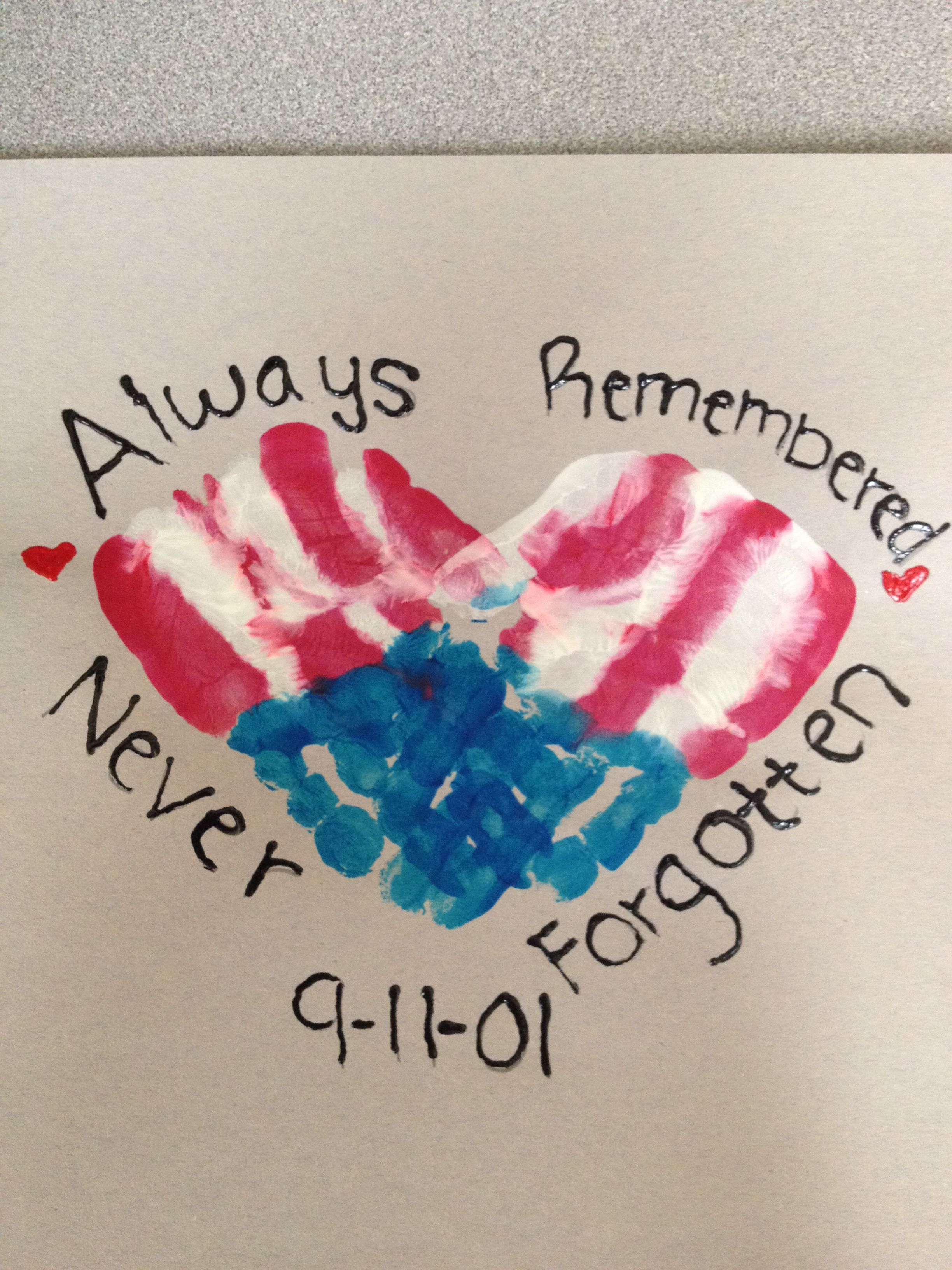 Cute Remembering 9 11 Craft To Do With Kids And Their Hand