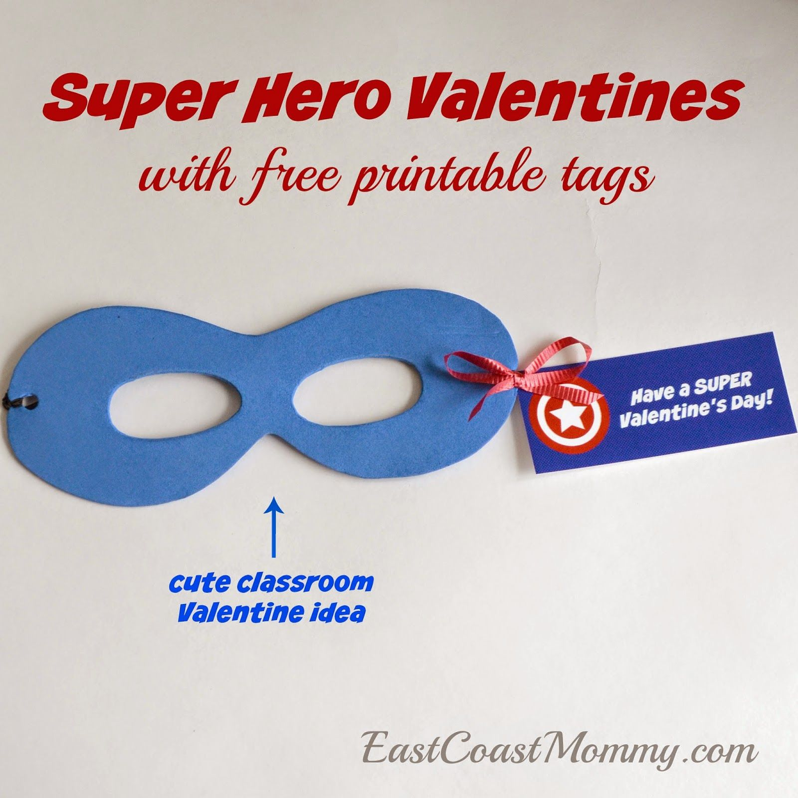 Super Hero Valentine With Free Printable Template And Tags