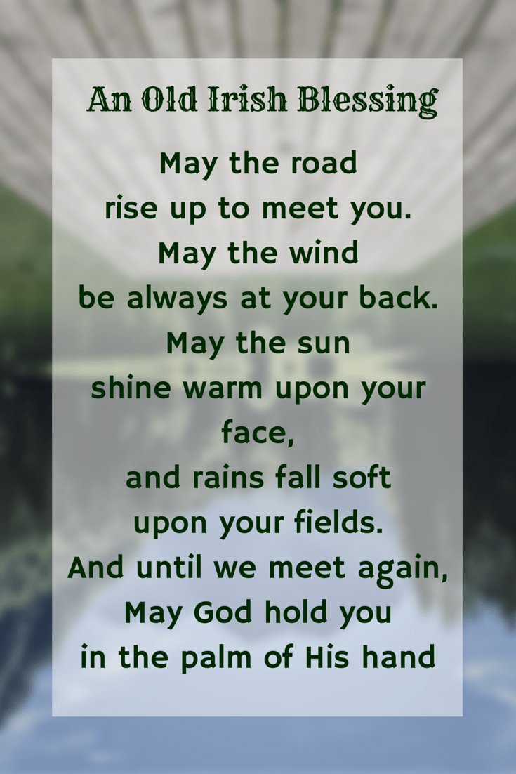 The 25 Best Old Irish Blessing Ideas On Pinterest Lie