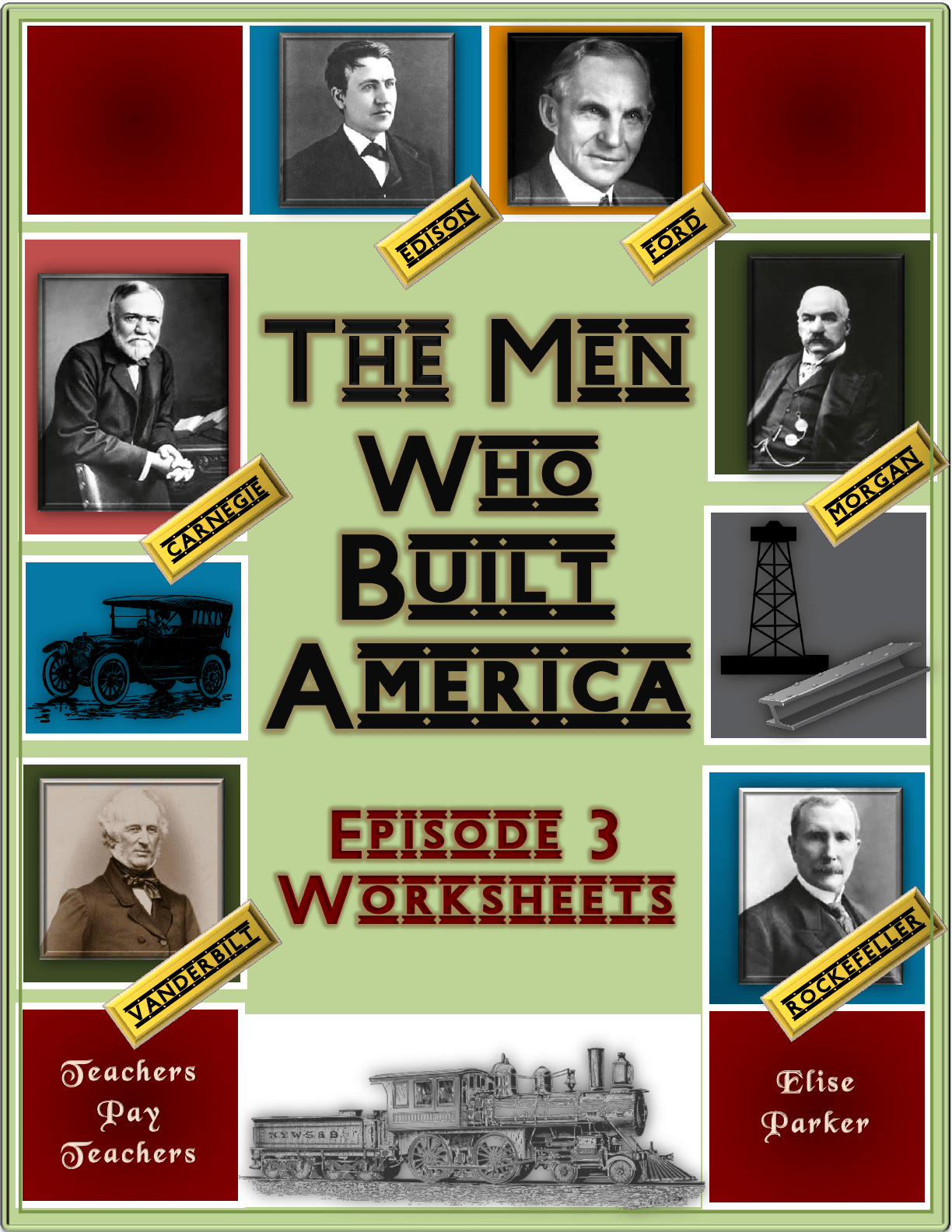 The Men Who Built America Episode 3 Worksheets
