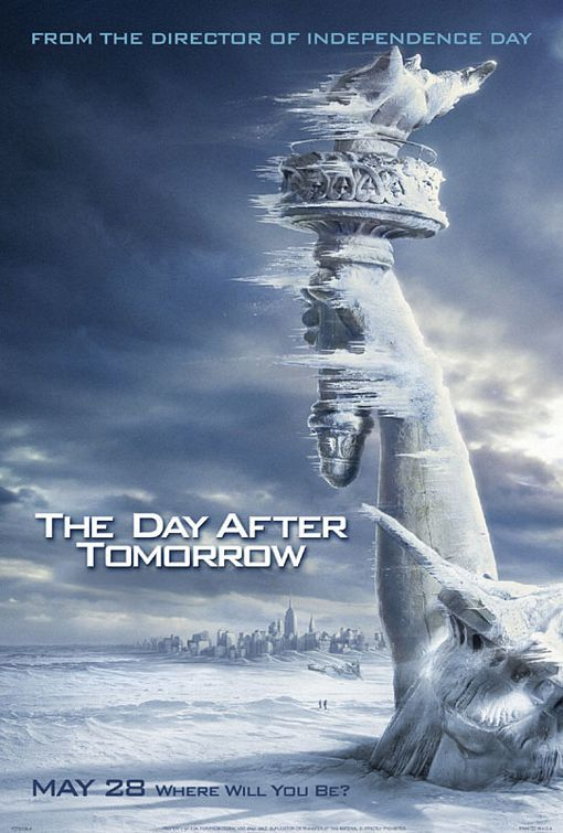 The Day After Tomorrow Movie Poster #3 - Internet Movie ...