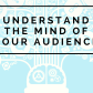 There is a big difference between understanding your audience and