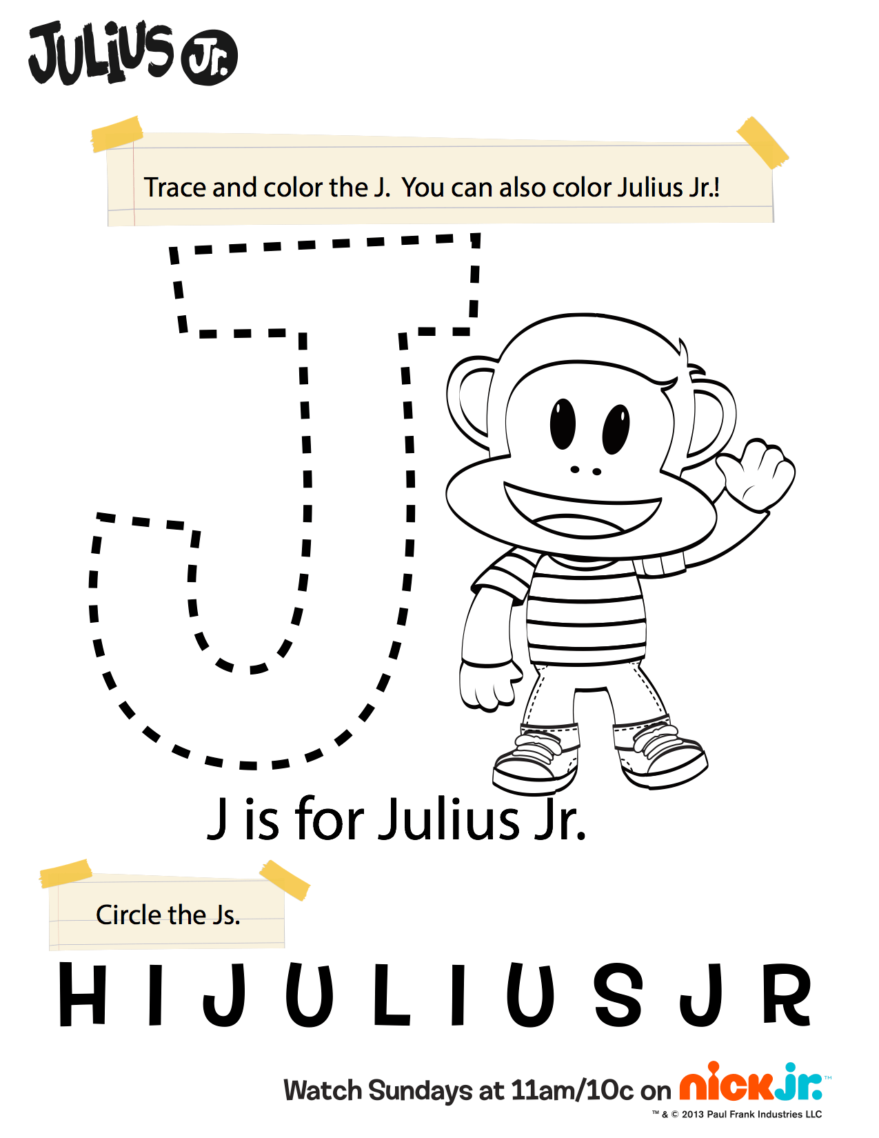 J Is For Julius Jr