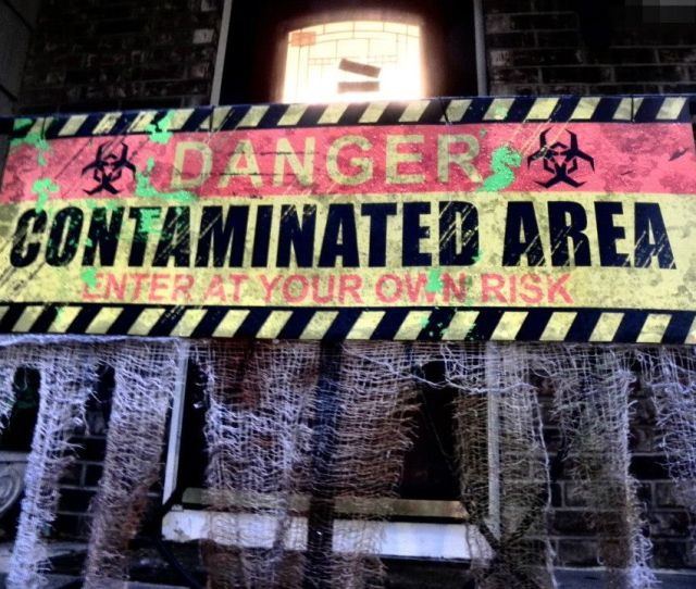 Contaminated Area Sign Found At Party City For The Final Touches On The Zombie Party Front Lawn