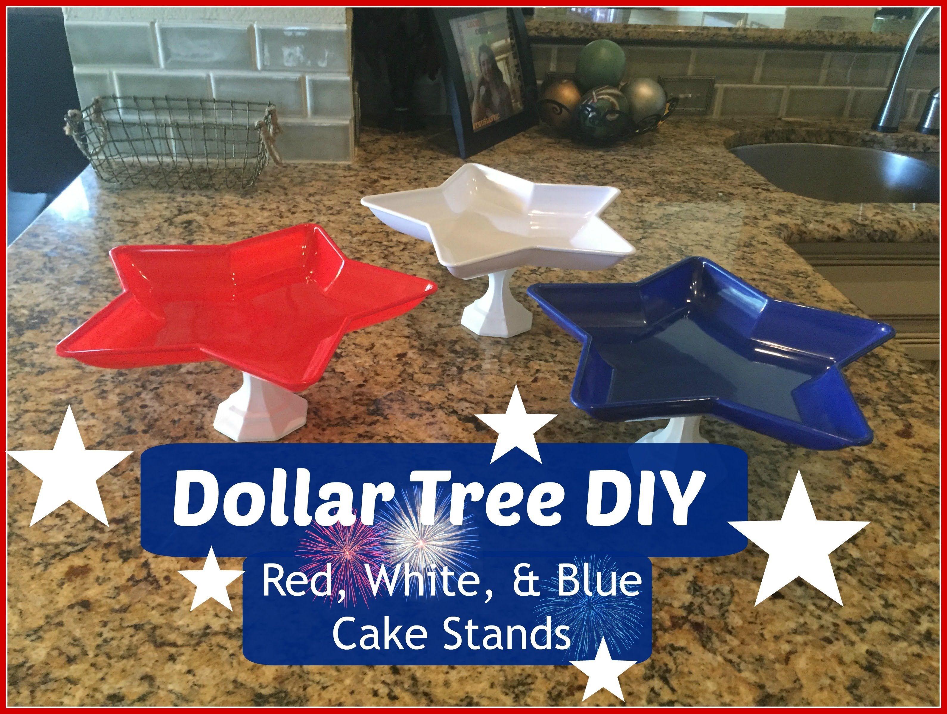 Dollar Tree Diy Red White Amp Blue Cake Stands