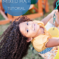 Mixed hair care tips for biracial hair care and a stepbystep