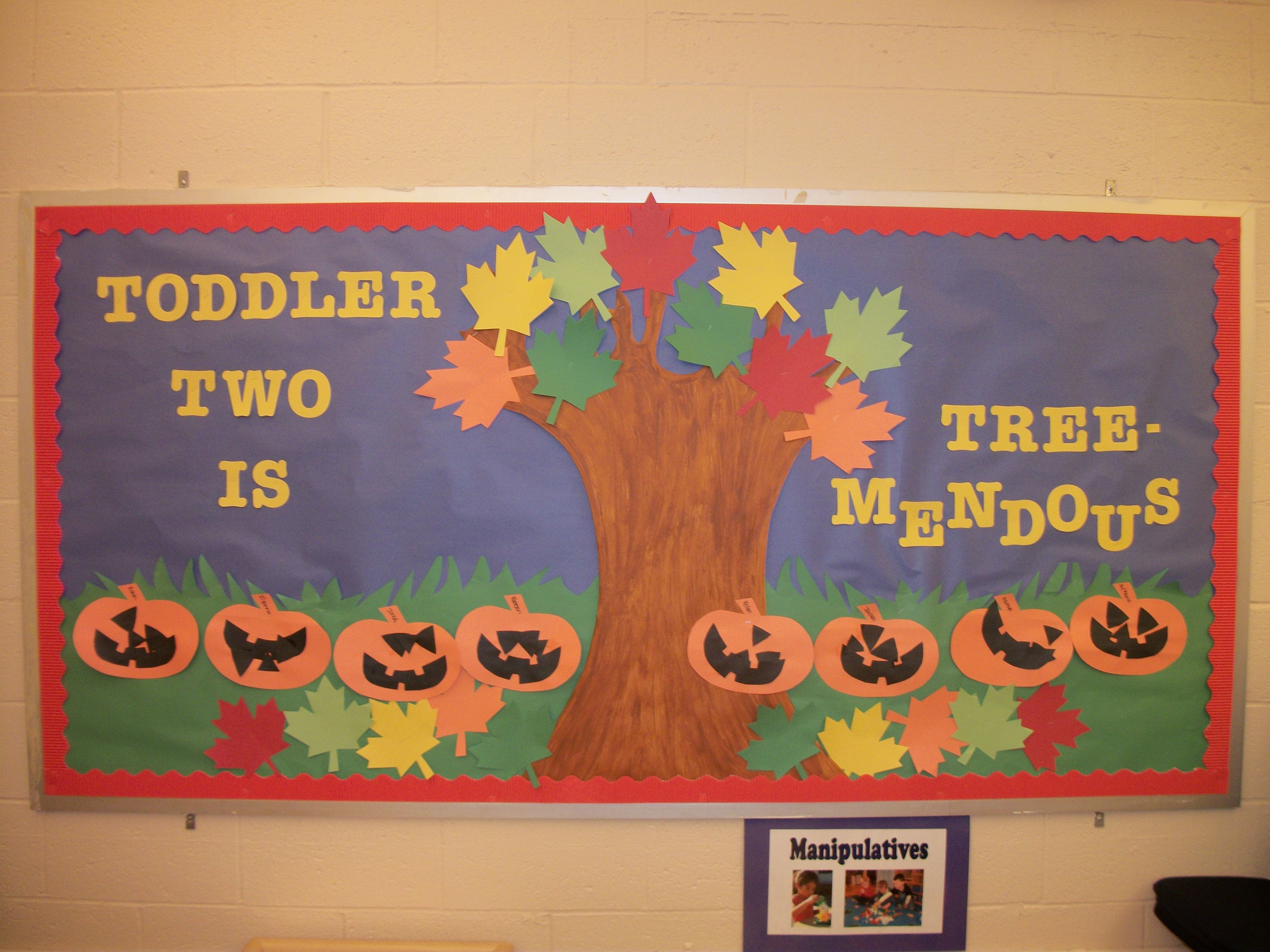Our Fall Bulletin Board For The 2 Year Old Classroom