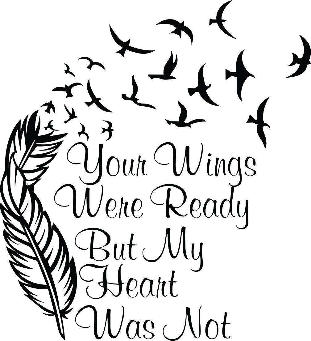 Download Your Wings Were Ready But My Heart Was Not SVG Cuttable ...