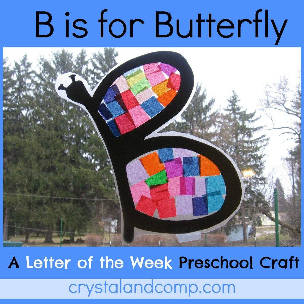 B Is For Butterfly Letter Of The Week Preschool Craft