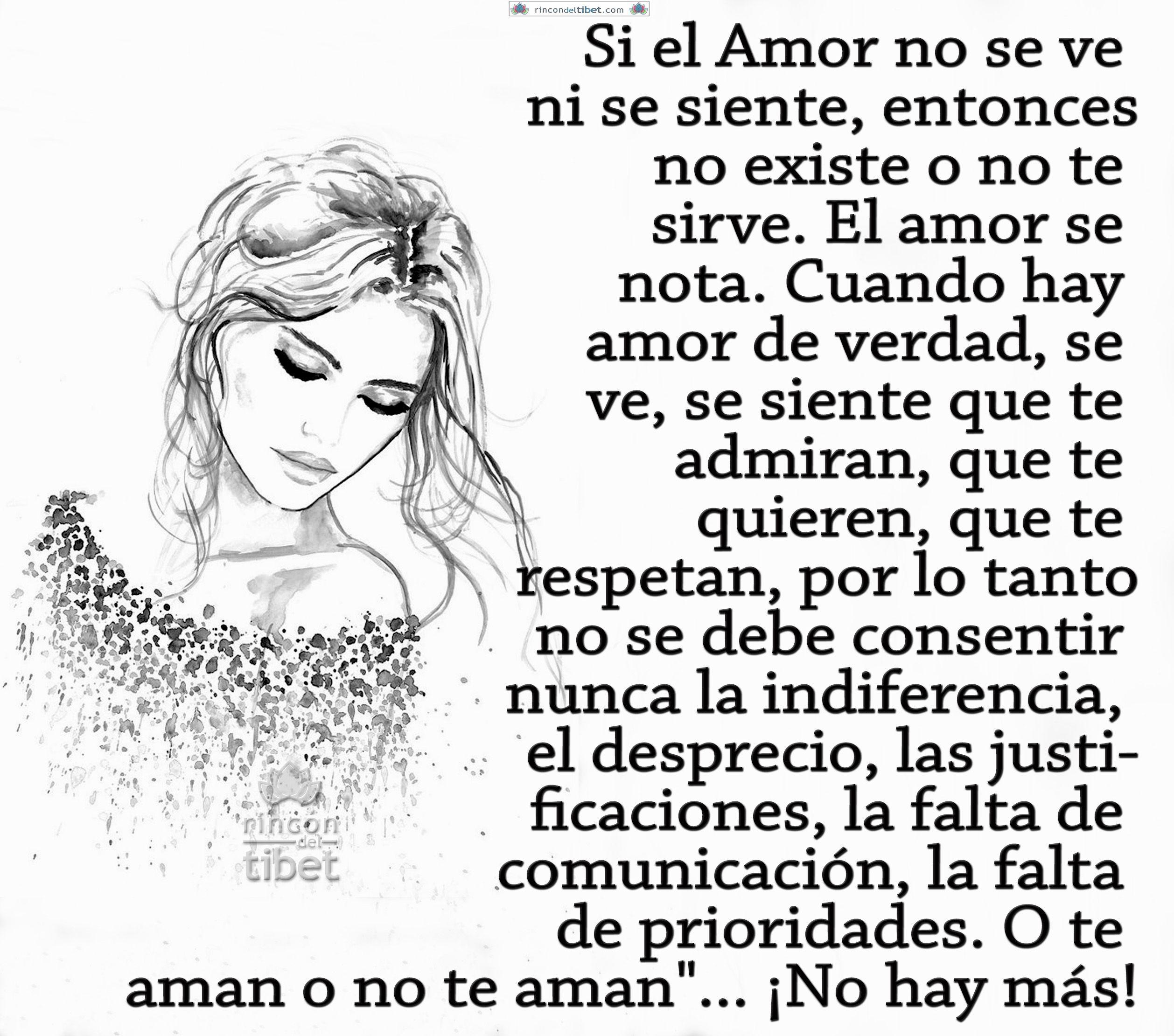 Si El Amor No Se Ve Ni Se Siente Entonces No Existe O No