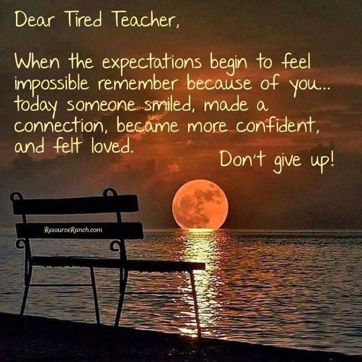 Dear Tired Teachers Teacher Inspiration Pinterest