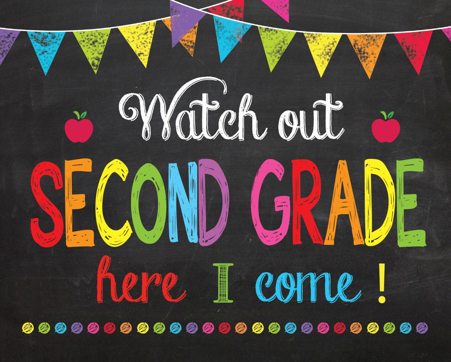 Second Day Of First Grade Sign Instant Download Watch Out Second Grade Here I Come Sign Back