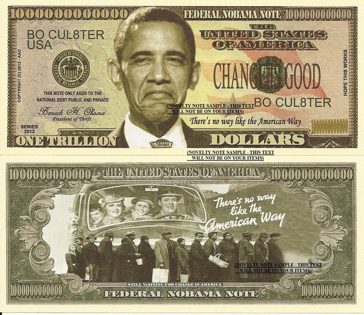Barack Obama Federal Nobama Trillion Dollar Bills X 4