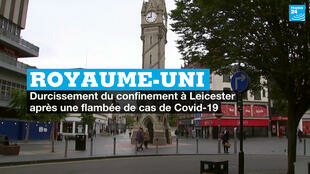 UK: tightening of containment in Leicester after an outbreak of Covid-19