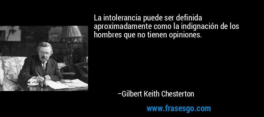 G K Chesterton Frases