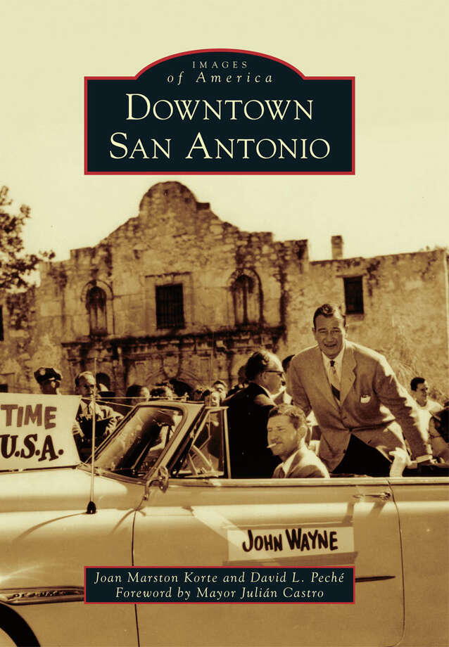 Historic Photos From The Book Downtown San Antonio San