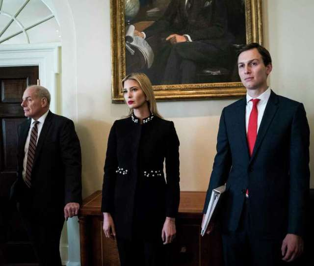 White House Chief Of Staff John Kelly Left Ivanka Trump And Her Husband