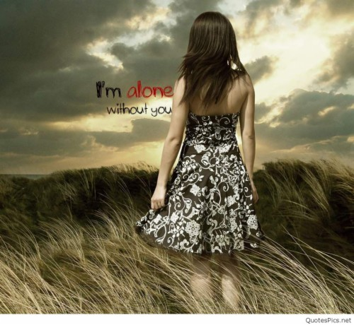 Am Alone Without You 51744 Hd Wallpaper Backgrounds Download